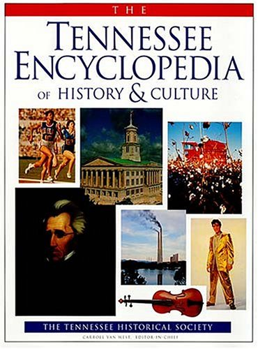 The Tennessee Encyclopedia of History Culture (Hardback): Tennesse Historical Society, Carroll Van ...