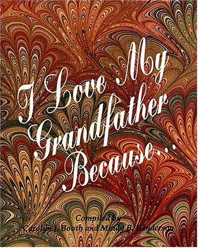 9781558536708: I Love My Grandfather Because...