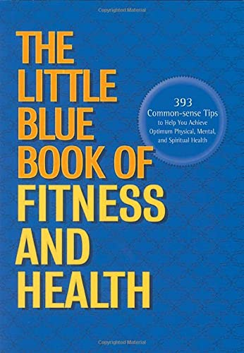 9781558536746: The Little Blue Book of Fitness and Health