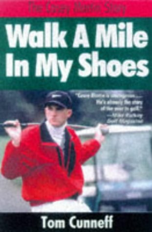 9781558536869: Walk a Mile in My Shoes: The Casey Martin Story