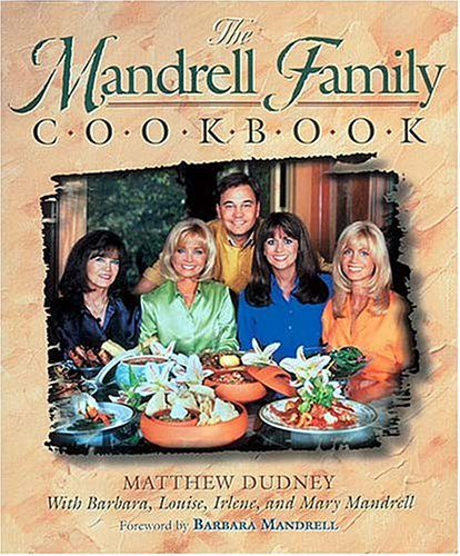 THE MANDRELL FAMILY COOKBOOK