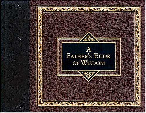 9781558537545: A Father's Book of Wisdom