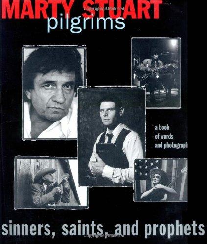 Pilgrims: Sinners, Saints and Prophets: Stuart, Marty