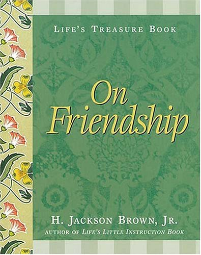 9781558538023: Life's Treasure Book on Friendship (Life's little treasure books)