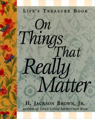 9781558538030: Life's Treasure Book on Things That Really Matter (Life's little treasure books)
