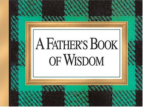 9781558538412: Father's Book of Wisdom