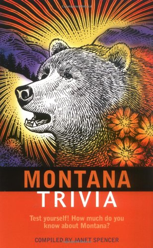 Montana Trivia: Spencer, Janet