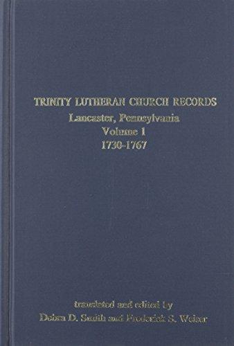 9781558560093: Trinity Lutheran Church Records: Lancaster County Pennsylvania, 1730-1767