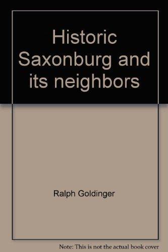 Historic Saxonburg and Its Neighbors: Goldinger, Ralph