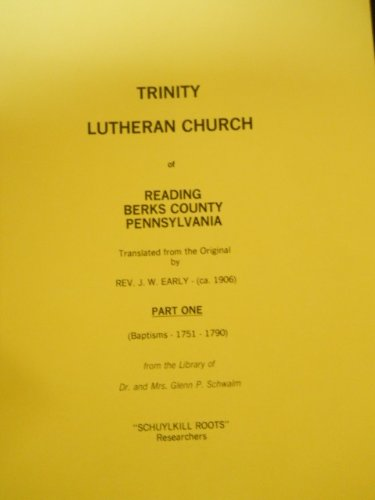 9781558560543: Trinity Lutheran Church of Reading, Berks County, Pennsylvania