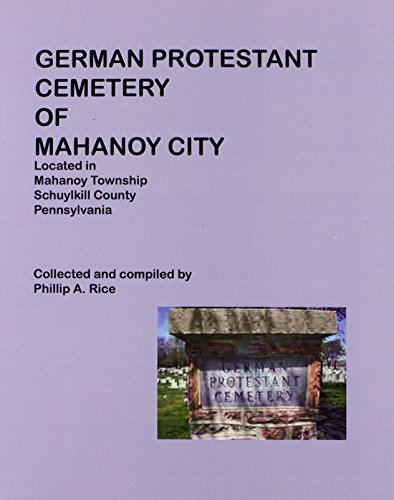 German Protestant Cemetery of Mahanoy City Located in Mahonoy Township, Schuylkill County, Pennsylvania (1558561803) by Rice, Phillip A.