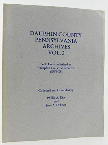 9781558562370: Dauphin County archives