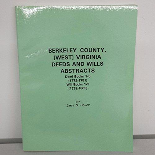 Berkeley County, (West) Virginia Deeds and Wills: Shuck, Larry G.