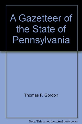 9781558563216: A gazetteer of the state of Pennsylvania