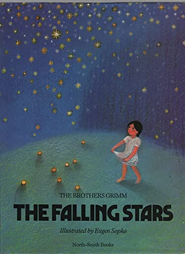 9781558580411: The Falling Stars (North South Books)