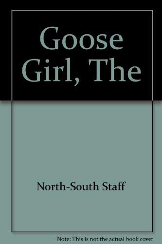9781558580565: The Goose Girl
