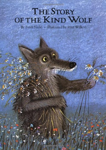 9781558580589: The Story of the Kind Wolf