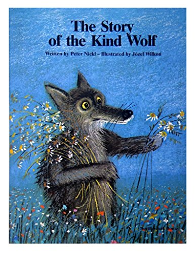 9781558580664: Story of the Kind Wolf