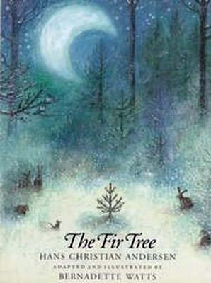 9781558580930: The Fir Tree