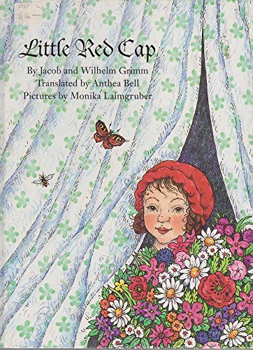 Little Red Cap: A Fairy Tale: Grimm, Brothers