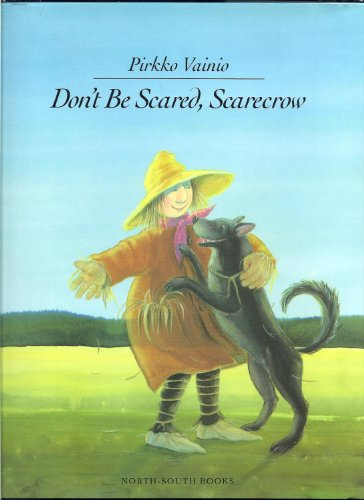 9781558582750: Don't Be Scared, Scarecrow
