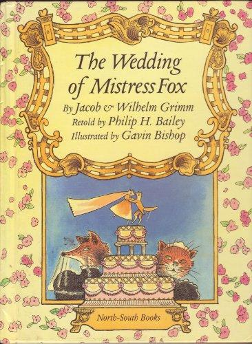 9781558583368: The Wedding of Mistress Fox