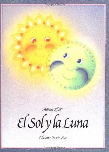 9781558583412: El Sol Y La Luna Sun and Moon (Spanish Edition)