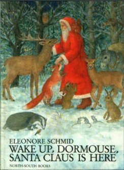 9781558583559: Wake Up, Dormouse, Santa Claus Is Here