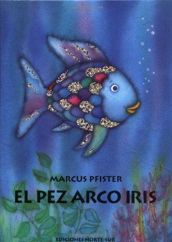 9781558583610: El pez arco iris (Spanish Edition)