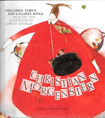9781558583658: Christian Morgenstern : Lullabies, Lyrics and Gallows Songs