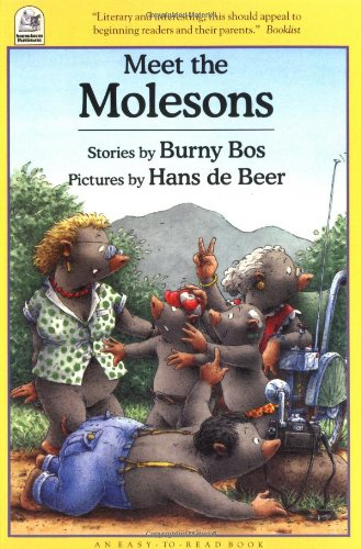 Meet the Molesons (North-South Paperback): Bos, B.; De Beer, H.