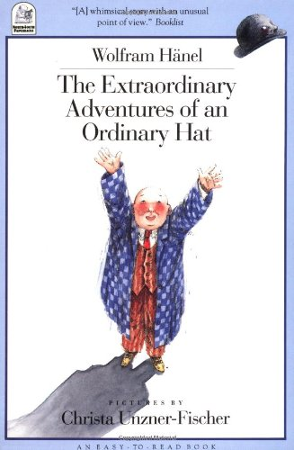 9781558584105: The Extraordinary Adventures of an Ordinary Hat (Easy-to-Read)