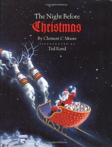 The Night Before Christmas: Clement Moore; illustrated