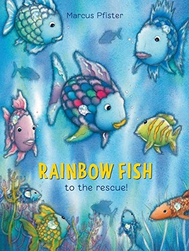9781558584860: Rainbow Fish to the Rescue!