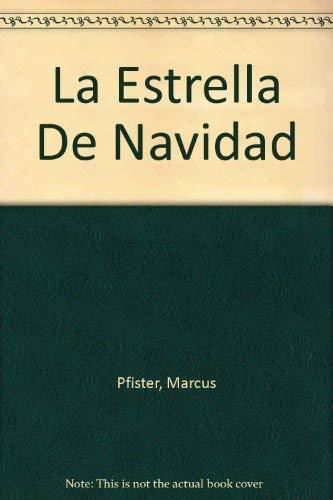 Estrella Navidad Sp Christmas Star (Spanish Edition): Pfister, Marcus