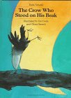 9781558585287: Crow Who Stood on His Beak