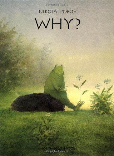 Why? (A Michael Neugebauer book): Popov, Nikolai