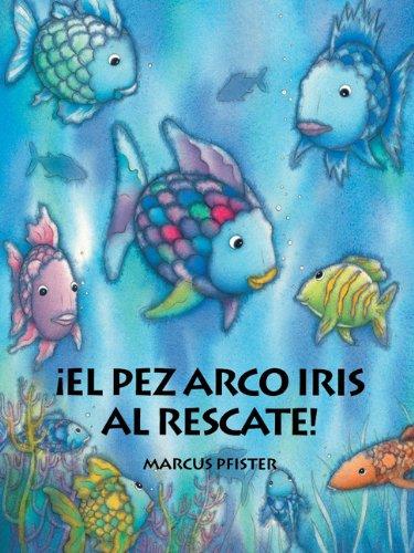 9781558585584: Pez Arco Iris al Rescate (Spanish Edition)