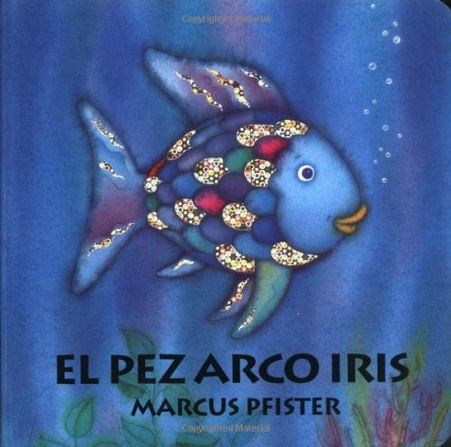 9781558585591: Pez Arco Iris Board Bk SP Rai Fish (Spanish Edition)