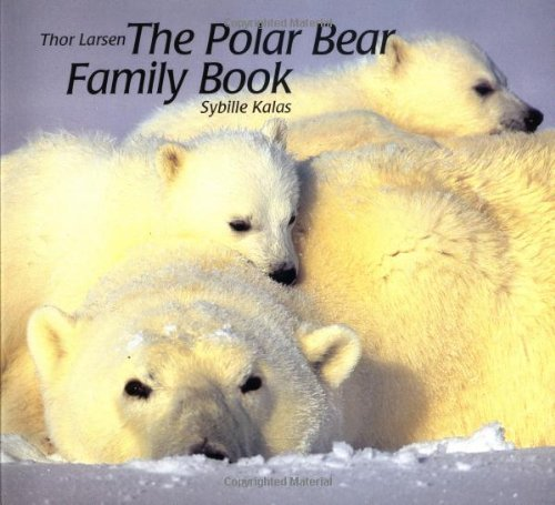 9781558586130: The Polar Bear Family Book