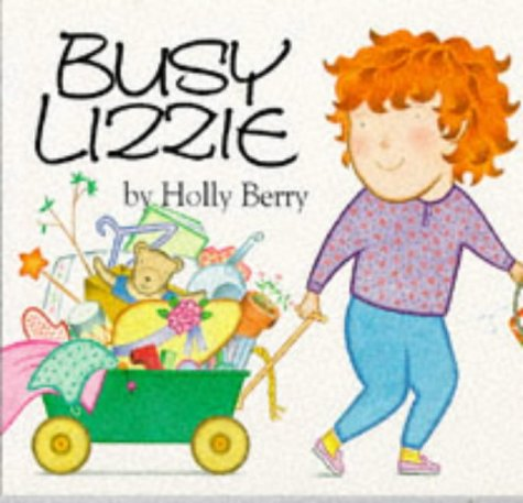 Busy Lizzie (North-South Paperback): Holly Berry