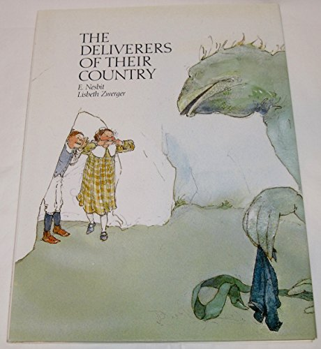 The Deliverers of Their Country.: E. Nesbit.