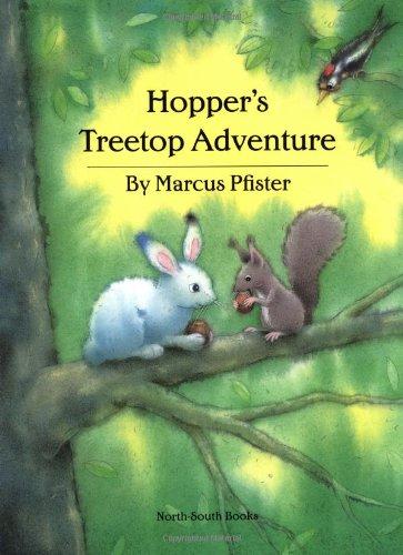 9781558586802: Hopper's Treetop Adventure