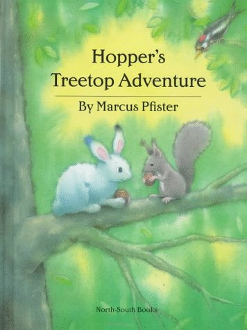 9781558586819: Hopper's Treetop Adventure