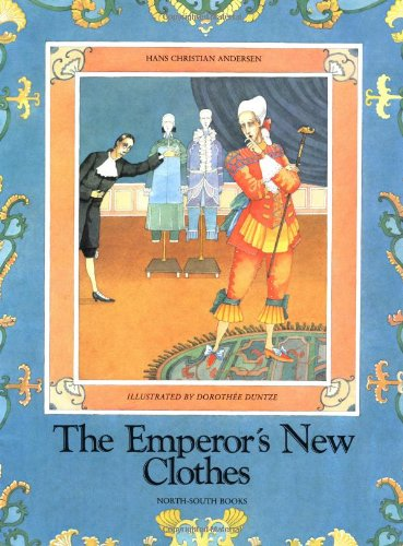 The Emperor's New Clothes (155858689X) by Hans Christian Andersen