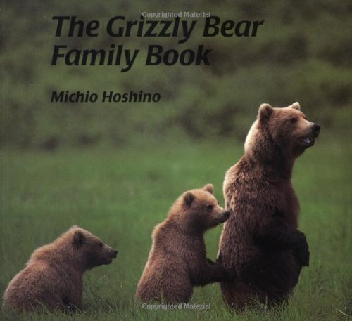 9781558587014: The Grizzly Bear Family Book