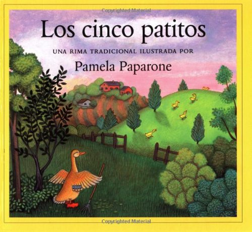 9781558587168: Los Cinco Patitos / Five Little Ducks: Una Rima Tradicional / A Traditional Rhyme