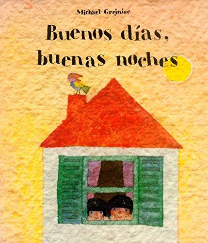 9781558587175: Buenos dias, buenas noches (Spanish Edition)