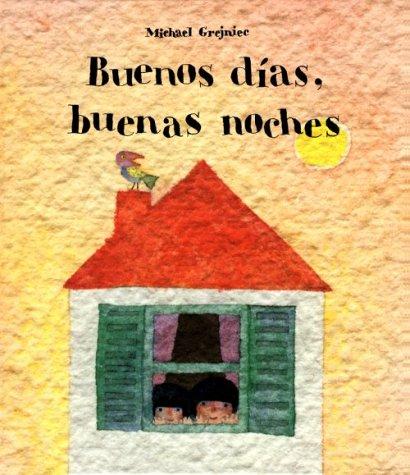9781558587182: Buenos dias, buenas noches (Spanish Edition)