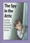 9781558587281: The Spy in the Attic (Easy-To-Read Books)